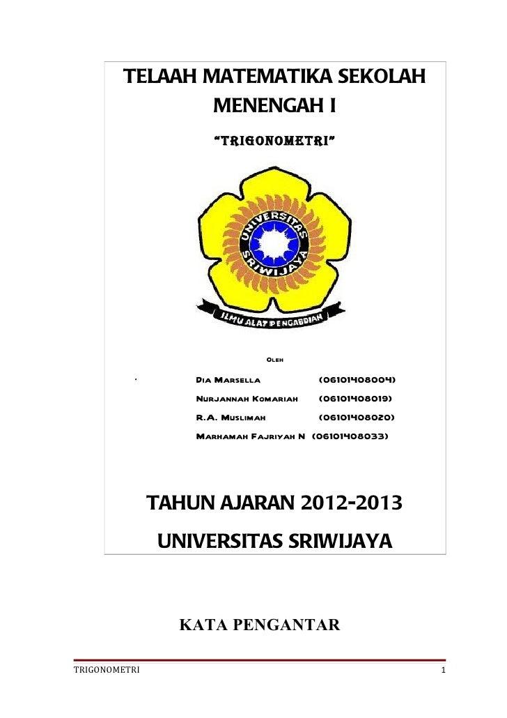 "TELAAH MATEMATIKA SEKOLAH                 MENENGAH I                      ""trigonometri""                                  ..."