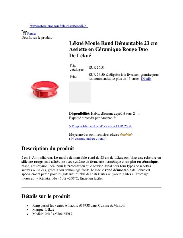 http://astore.amazon.fr/budisantosodi-21PanierDétails sur le produitLékué Moule Rond Démontable 23 cmAssiette en Céramique...