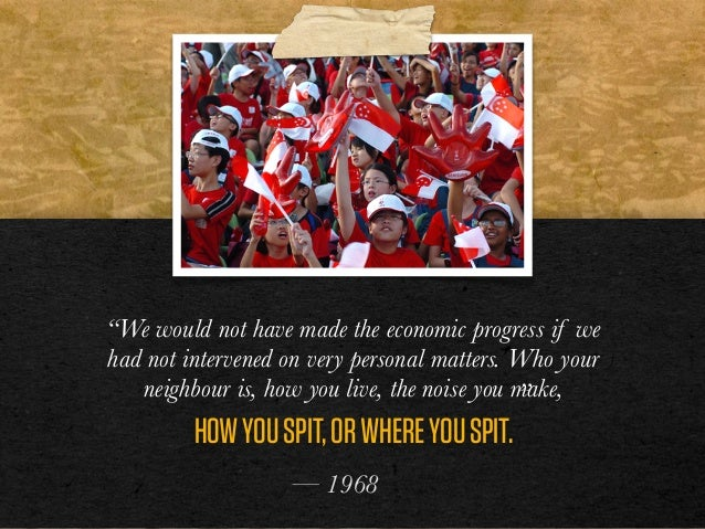 """""""We would not have made the economic progress if we had not intervened on very personal matters. Who your neighbour is, ho..."""