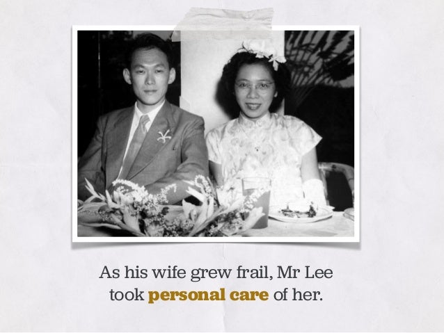 As his wife grew frail, Mr Lee took personal care of her.