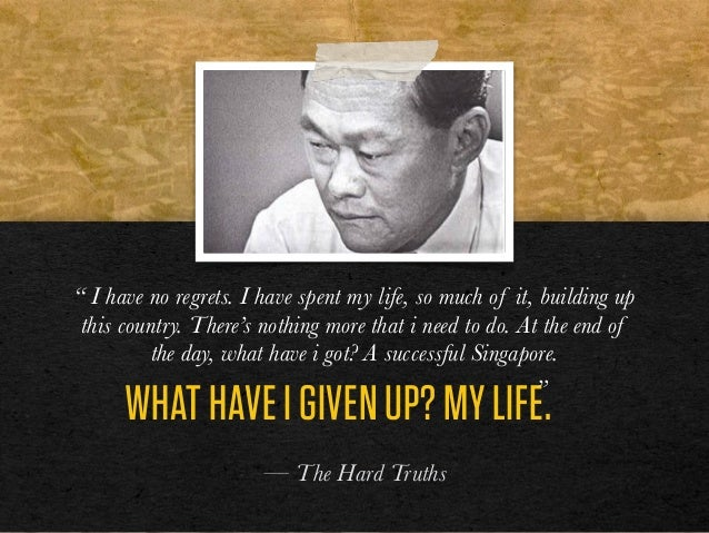 """WHAT HAVE I GIVEN UP? MY LIFE. — The Hard Truths """" I have no regrets. I have spent my life, so much of it, building up thi..."""