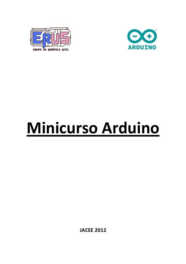 Minicurso Arduino  JACEE 2012