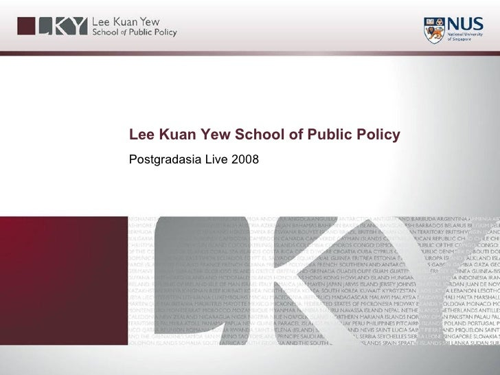 Lee Kuan Yew School of Public Policy Postgradasia Live 2008