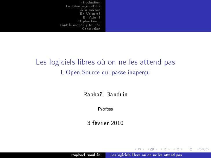Introduction           Le Libre aujourd'hui                    À la maison                   En Voiture !                 ...
