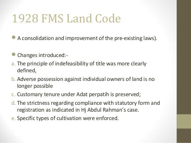 land laws of malaysia Unit 1 ( land administration in peninsular malaysia before and  after the national land code ) - land law - free download as word doc.