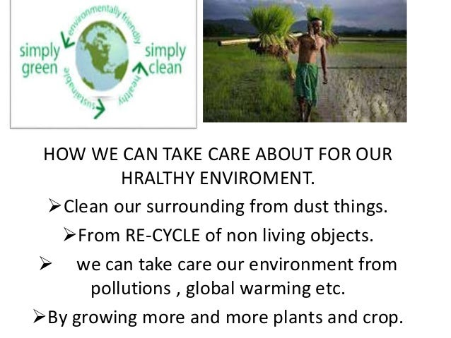 Keep our enviroment