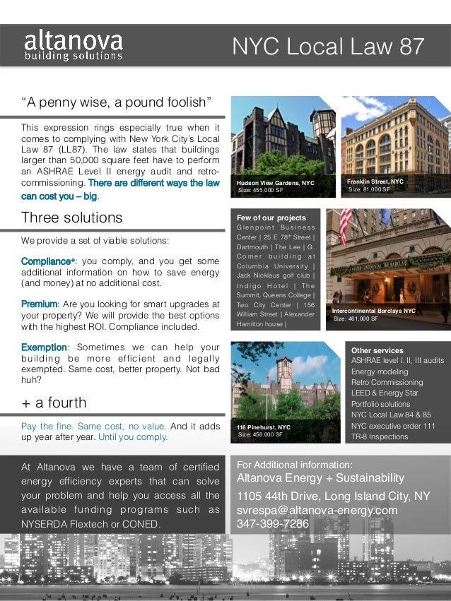 NYC Local Law 87 Franklin Street, NYC! Size: 81,000 SF! ! ! Hudson View Gardens, NYC! Size: 455,000 SF! ! ! This expre...
