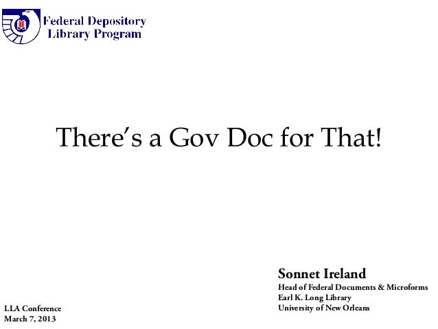 There's a Gov Doc for That!                              Sonnet Ireland                              Head of Federal Docum...