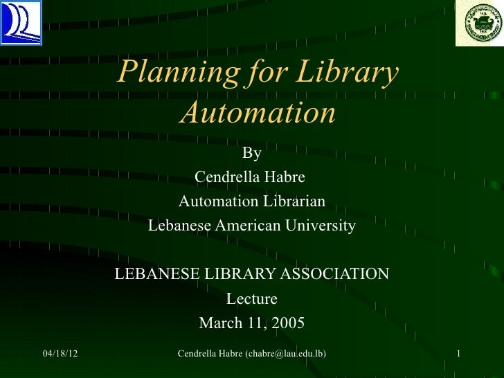 Planning for Library               Automation                          By                    Cendrella Habre              ...