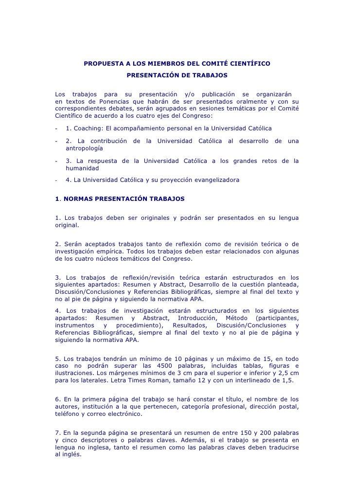 PROPUESTA A LOS MIEMBROS DEL COMITÉ CIENTÍFICO                         PRESENTACIÓN DE TRABAJOS   Los trabajos para su pre...