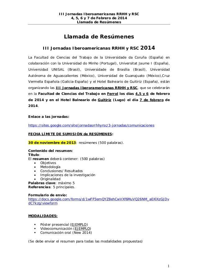 III Jornadas Iberoamericanas RRHH y RSC 4, 5, 6 y 7 de Febrero de 2014 Llamada de Resúmenes  Llamada de Resúmenes III Jorn...
