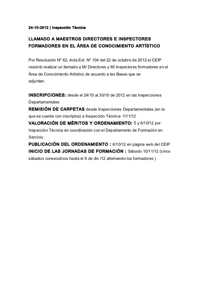 24-10-2012 | Inspección TécnicaLLAMADO A MAESTROS DIRECTORES E INSPECTORESFORMADORES EN EL ÁREA DE CONOCIMIENTO ARTÍSTICOP...