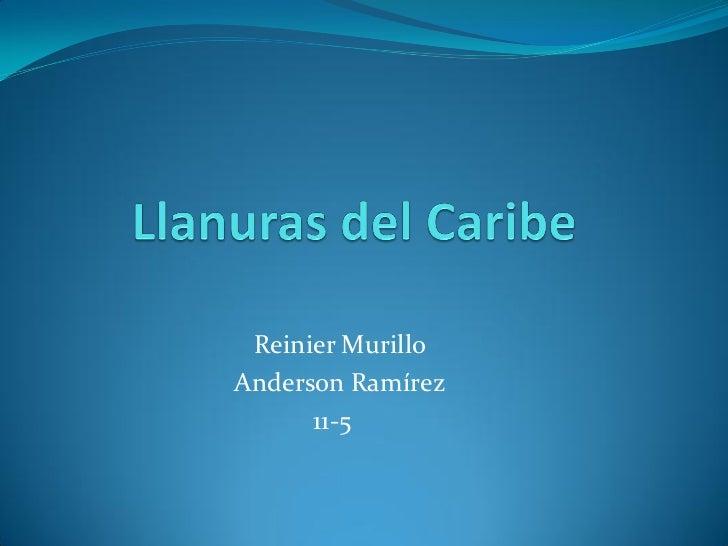Reinier MurilloAnderson Ramírez      11-5