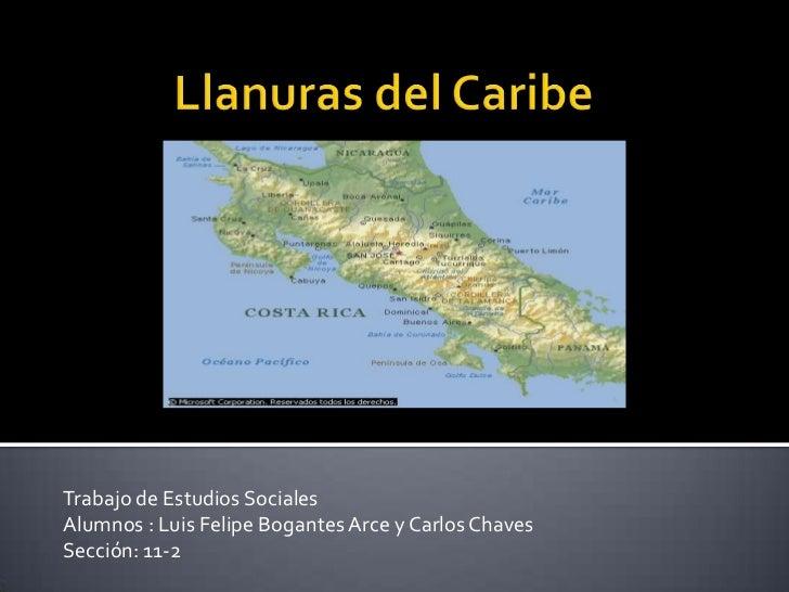 Trabajo de Estudios SocialesAlumnos : Luis Felipe Bogantes Arce y Carlos ChavesSección: 11-2