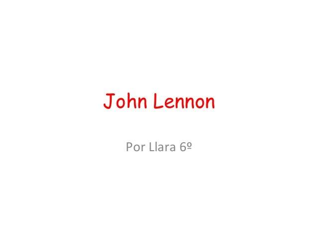 John Lennon  Por Llara 6º