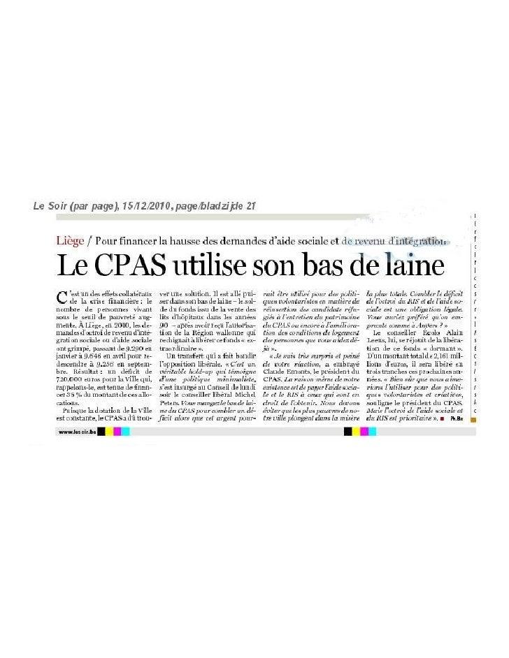 """La Presse en parle : réaction au """"hold-up"""" du bas de laine du CPAS dans la DH, la Libre Belgique et Le Soir du 15 décembre..."""