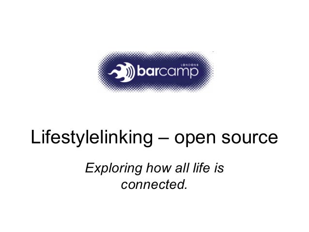 Lifestylelinking – open source Exploring how all life is connected.