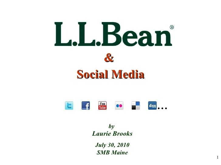 &  Social Media by  Laurie Brooks July 30, 2010 SMB Maine …