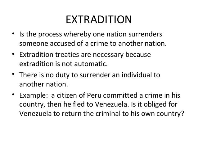 Llb ii pil u 4 2 state jurisdiction-terrotiry and extradition