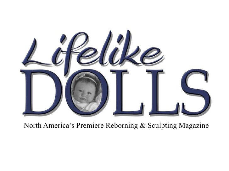 North America's Premiere Reborning & Sculpting Magazine<br />