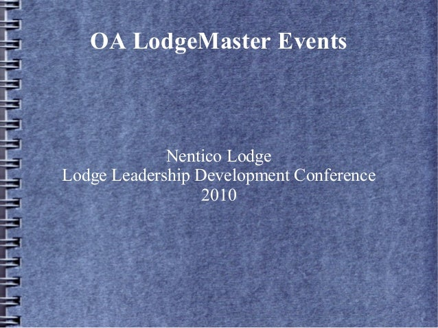 OA LodgeMaster Events Nentico Lodge Lodge Leadership Development Conference 2010