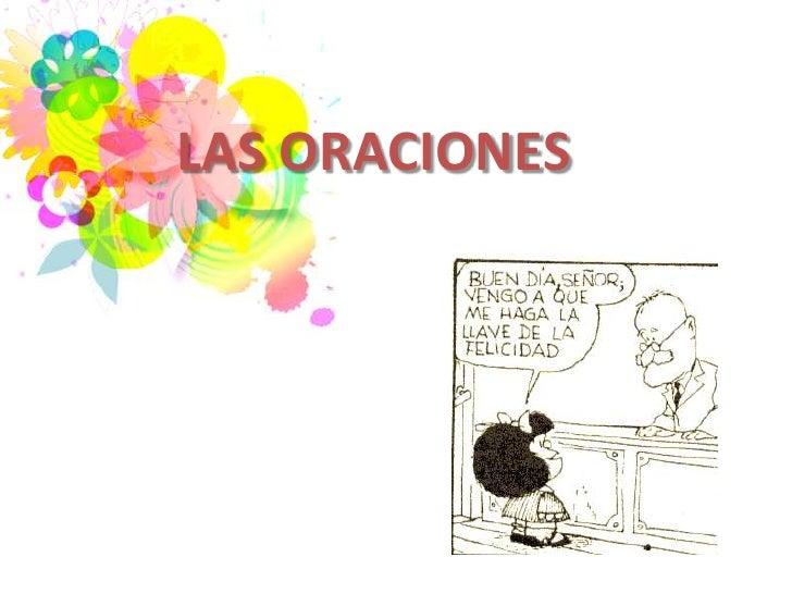 LAS ORACIONES<br />