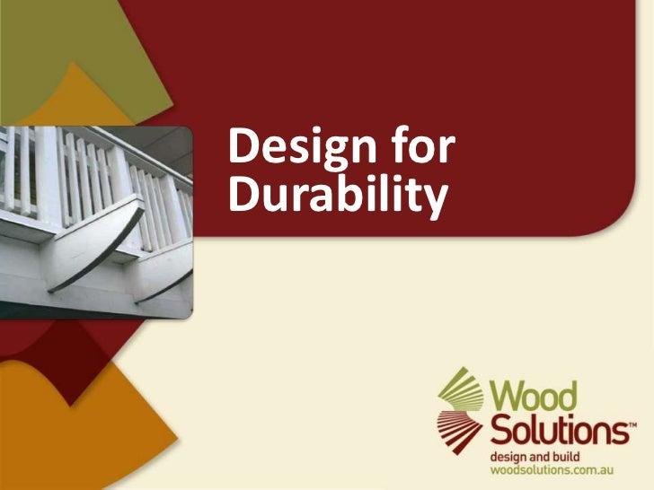 Design for Durability<br />