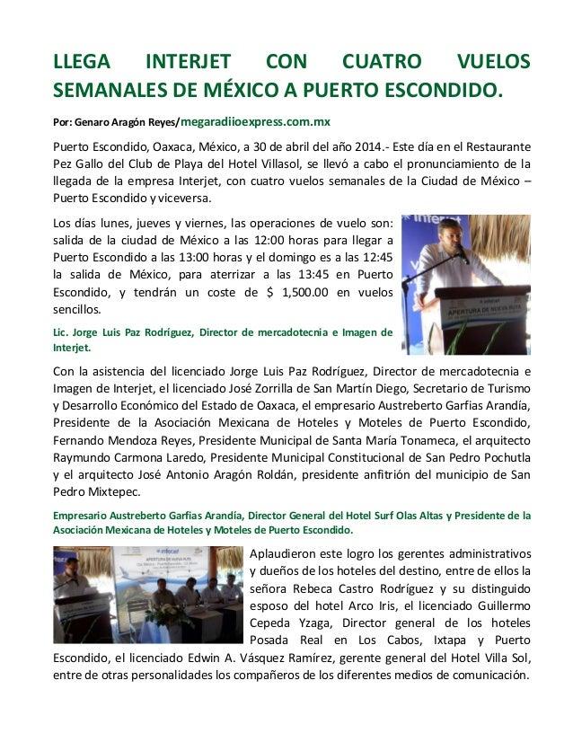 LLEGA INTERJET CON CUATRO VUELOS SEMANALES DE MÉXICO A PUERTO ESCONDIDO. Por: Genaro Aragón Reyes/megaradiioexpress.com.mx...