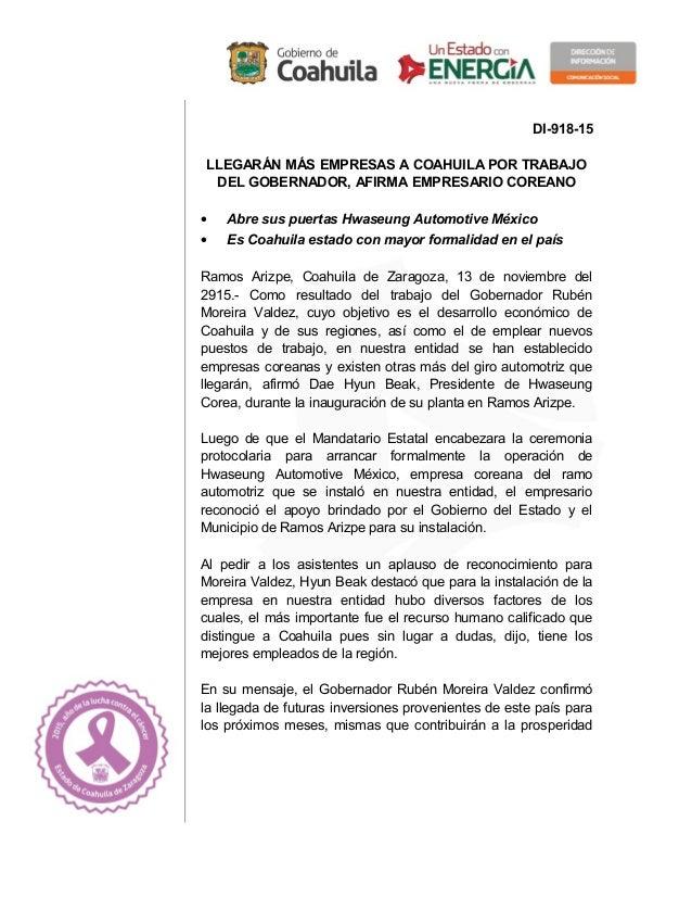 DI-918-15 LLEGARÁN MÁS EMPRESAS A COAHUILA POR TRABAJO DEL GOBERNADOR, AFIRMA EMPRESARIO COREANO • Abre sus puertas Hwaseu...