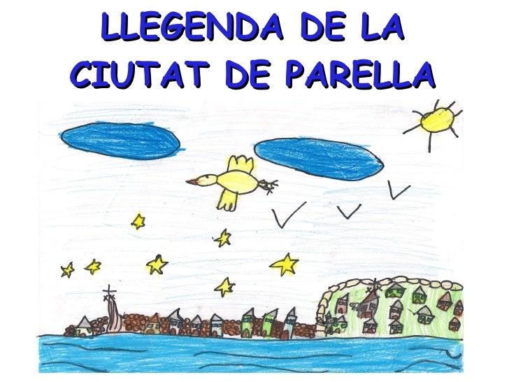 LLEGENDA DE LA CIUTAT DE PARELLA