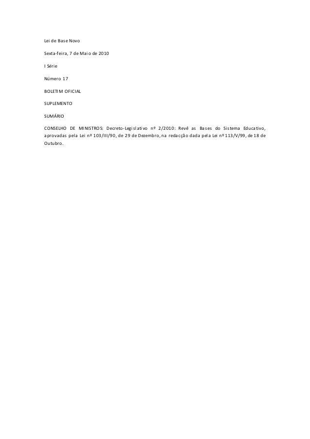 Lei de Base Novo Sexta-feira, 7 de Maio de 2010 I Série Número 17 BOLETIM OFICIAL SUPLEMENTO SUMÁRIO CONSELHO DE MINISTROS...