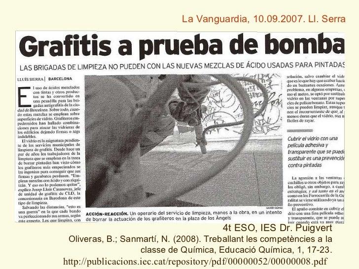 4t ESO, IES Dr. Puigvert Oliveras, B.; Sanmart í, N. (2008). Treballant les competències a la classe de Química, Educació ...