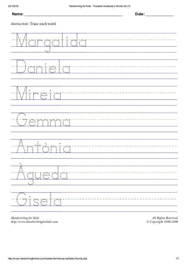 22/1/2016 HandwritingforKidsTracableVocabularyWordslist(7) http://www.handwritingforkids.com/handwrite/manuscript...