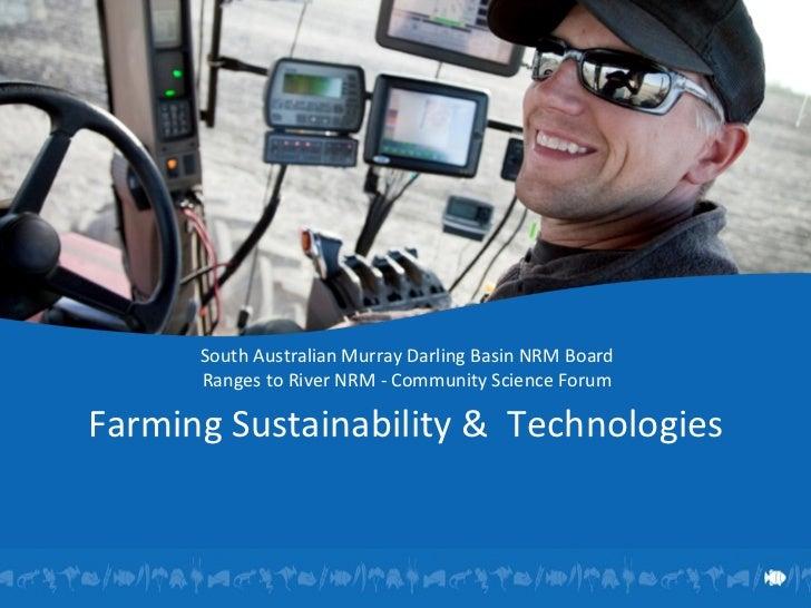 South Australian Murray Darling Basin NRM Board Ranges to River NRM - Community Science Forum  Farming Sustainability &  ...