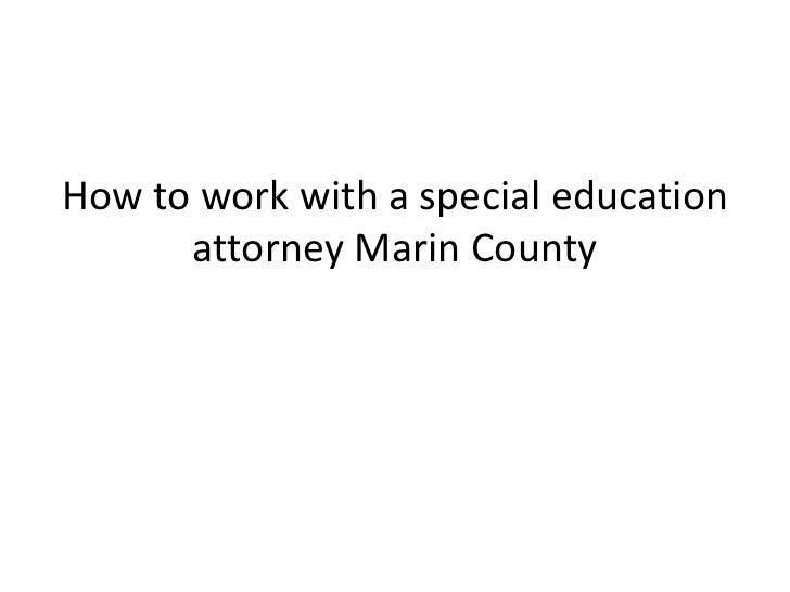 How to work with a special education      attorney Marin County