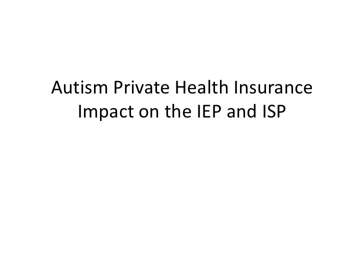 Autism Private Health Insurance   Impact on the IEP and ISP