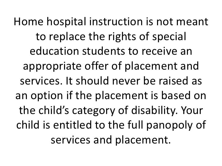 Home Hospital Instruction And The Iep Special Education Attorney Sa