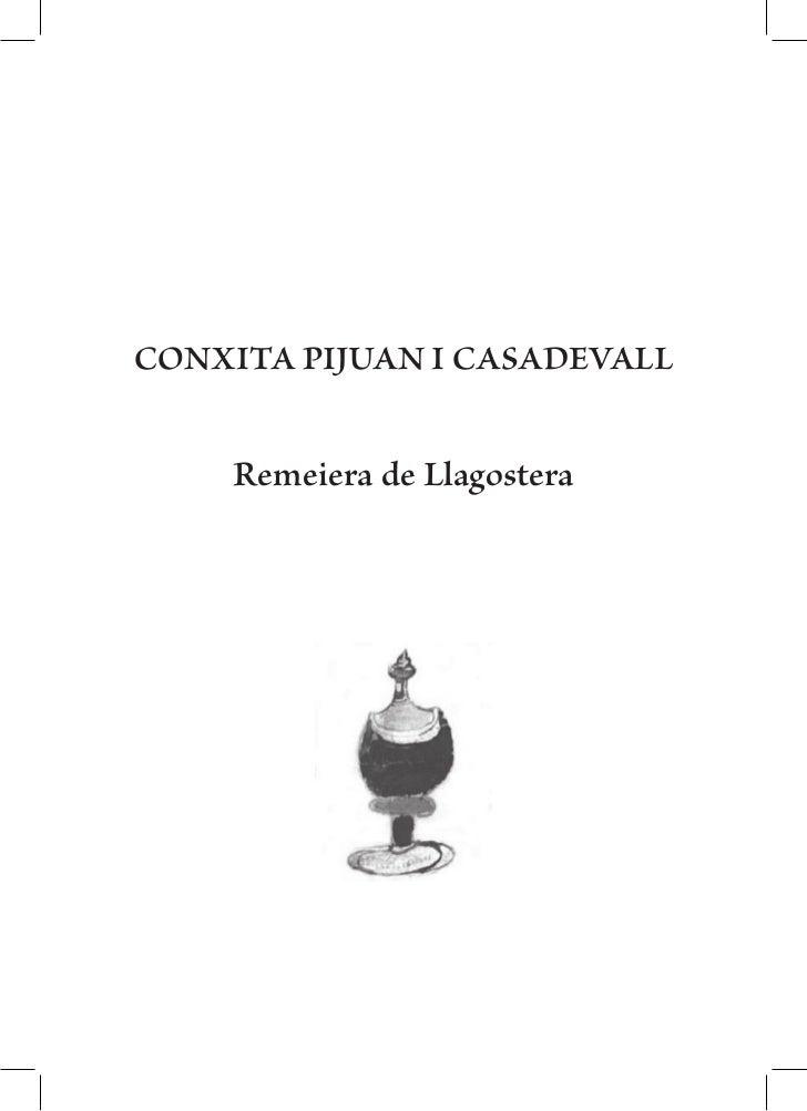 CONXITA PIJUAN I CASADEVALL    Remeiera de Llagostera