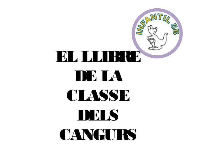 EL LLIBRE DE LA CLASSE DELS CANGURS