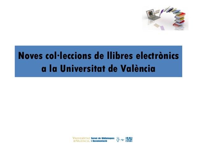 Noves col·leccions de llibres electrònics a la Universitat de València
