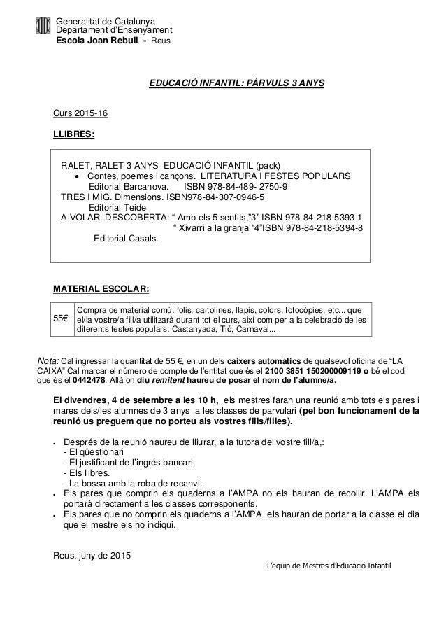 Generalitat de Catalunya Departament d'Ensenyament Escola Joan Rebull - Reus EDUCACIÓ INFANTIL: PÀRVULS 3 ANYS Curs 2015-1...