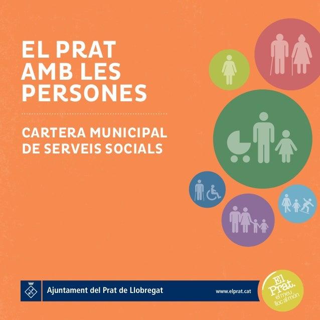 EL PRAT AMB LES PERSONES CARTERA MUNICIPAL DE SERVEIS SOCIALS