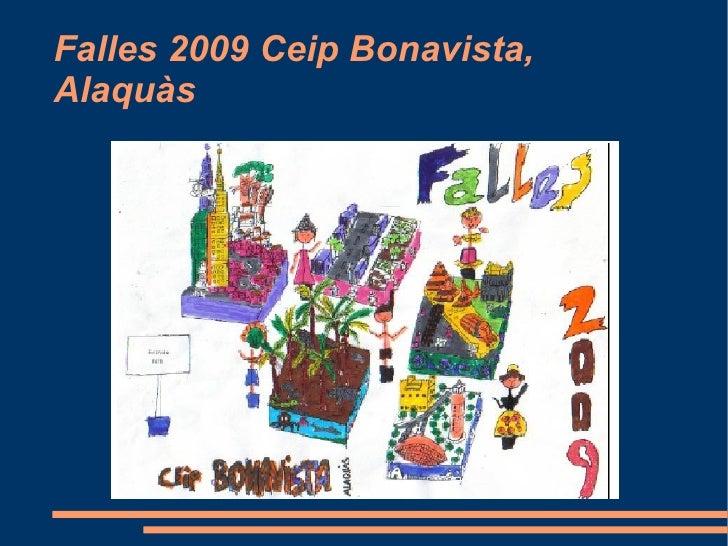 Falles 2009 Ceip Bonavista, Alaquàs