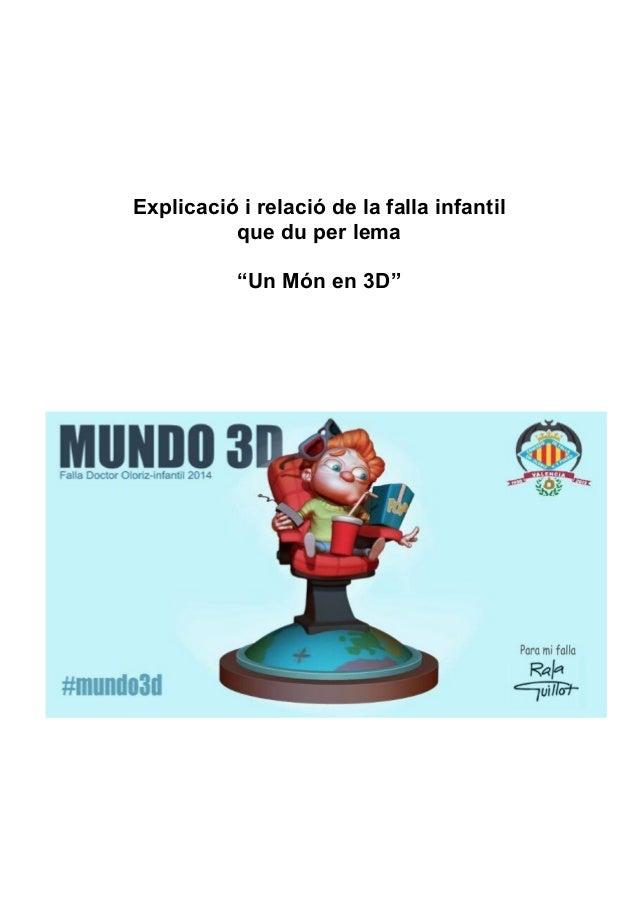 """Explicació i relació de la falla infantil que du per lema """"Un Món en 3D"""""""