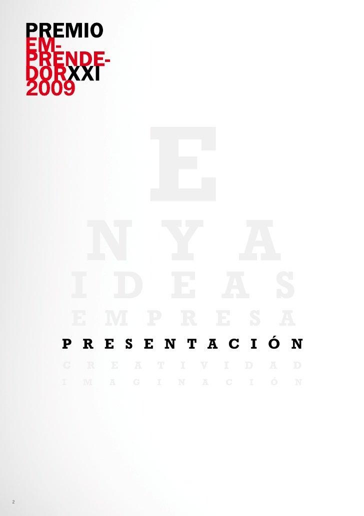 Ganadores territoriales premio EmprendedorXXI 2009 Slide 2