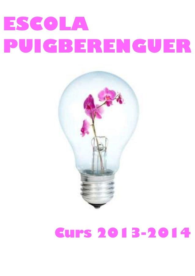 ESCOLA PUIGBERENGUER Curs 2013-2014