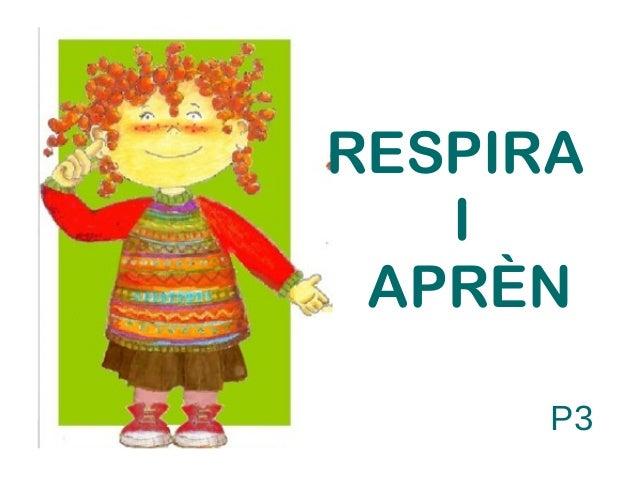 RESPIRA I APRÈN P3