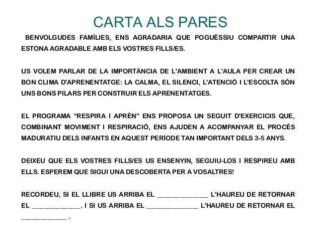 CARTA ALS PARES BENVOLGUDES FAMÍLIES, ENS AGRADARIA QUE POGUÉSSIU COMPARTIR UNA ESTONA AGRADABLE AMB ELS VOSTRES FILLS/ES....