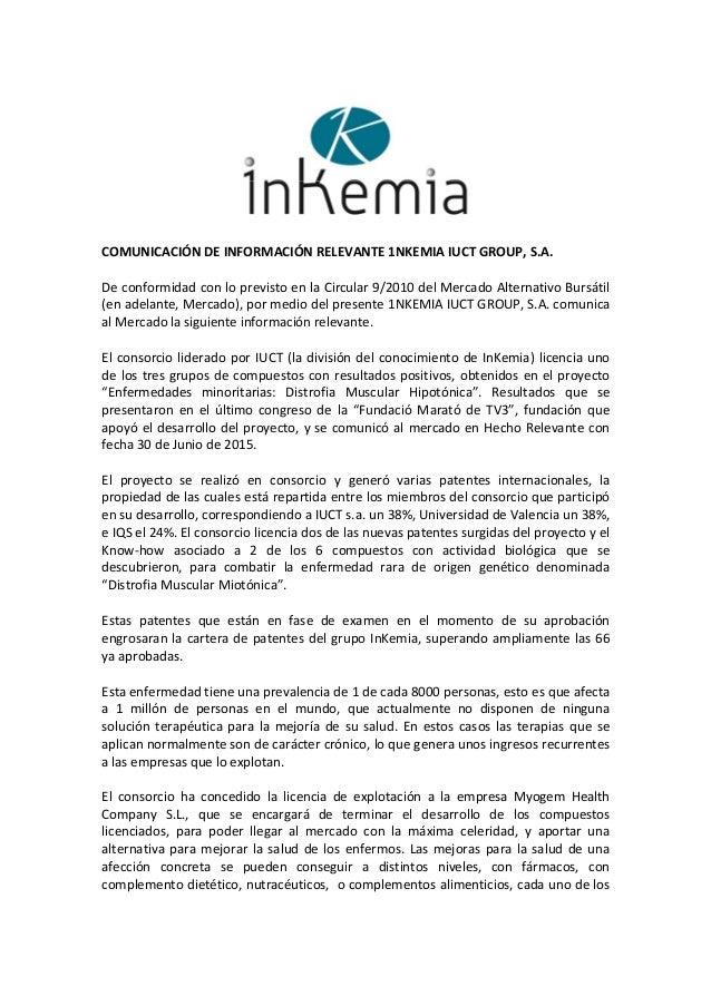 COMUNICACIÓNDEINFORMACIÓNRELEVANTE1NKEMIAIUCTGROUP,S.A. DeconformidadconloprevistoenlaCircular...