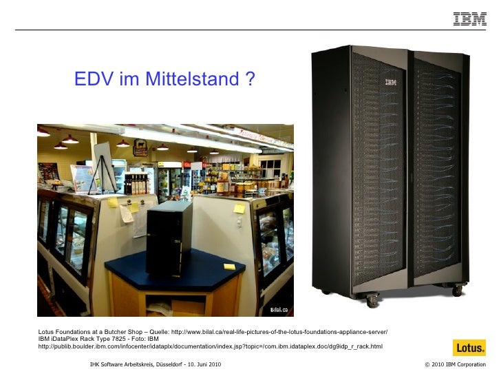 EDV im Mittelstand ? Lotus Foundations at a Butcher Shop – Quelle: http://www.bilal.ca/real-life-pictures-of-the-lotus-fou...